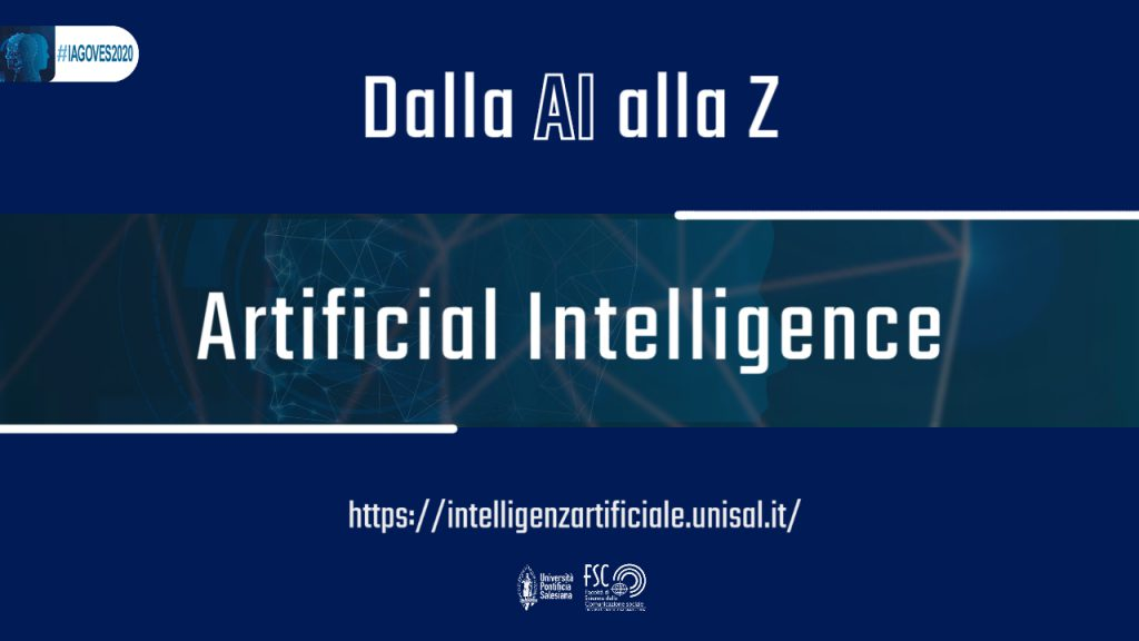 Artificial Intelligence. Glossario #IAGOVES2020 dalla AI alla Z