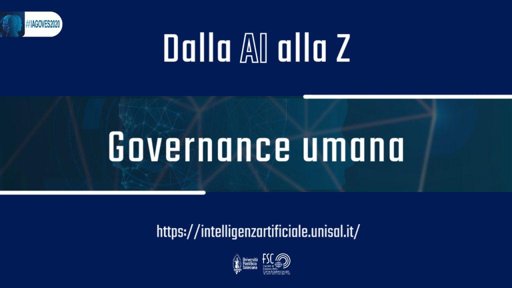 Governance umana. Glossario #IAGOVES2020 Dalla AI alla Z