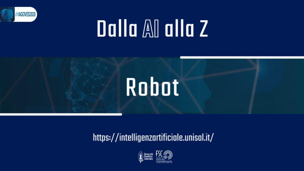 Robot. Glossario #IAGOVES2020 dalla AI alla Z