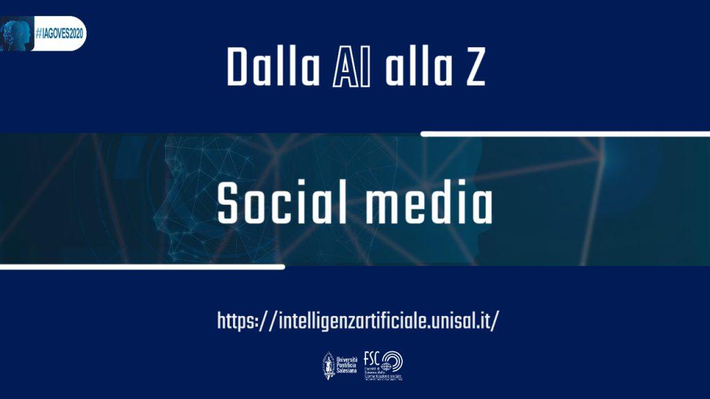 Social media e IA. Glossario #IAGOVES2020 dalla AI alla Z